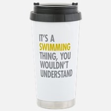 Its A Swimming Thing Stainless Steel Travel Mug