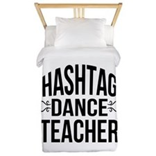 Hashtag Dance Teacher Twin Duvet