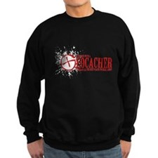 Dont Mess With a Geocacher Sweatshirt