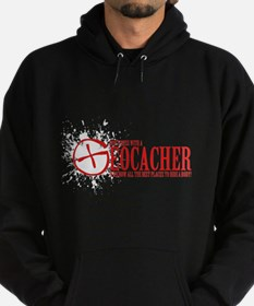 Dont Mess With a Geocacher Hoodie