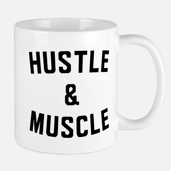 Hustle and Muscle Mugs