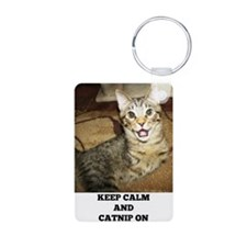 Keep Calm and Catnip On Keychains
