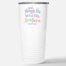 Shakespeare She Is Fierce quote Travel Mug