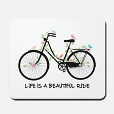Life is a beautiful ride Mousepad