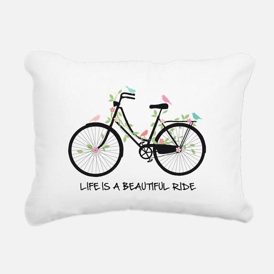 Life is a beautiful ride Rectangular Canvas Pillow