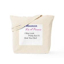 Pretty Kick Butt Warrior Tote Bag