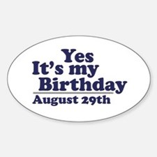 August 29 Birthday Oval Decal