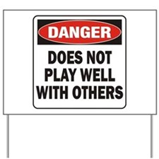 Play Well Yard Sign