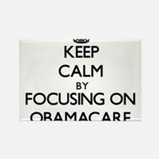 Keep Calm by focusing on Obamacare Magnets