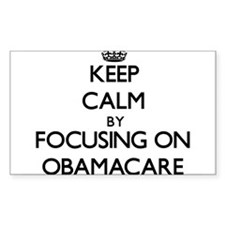 Keep Calm by focusing on Obamacare Decal