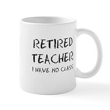Former Retired Teacher Mug