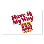 Have it My Way BBQ King Rectangle Sticker