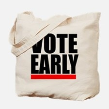 VOTE EARLY! Tote Bag