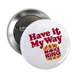 Have it My Way BBQ King Apron Badge