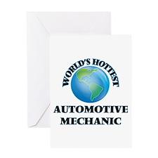 World's Hottest Automotive Mechanic Greeting Cards
