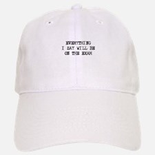Everything will be on exam Baseball Baseball Cap