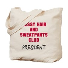 Messy Hair Sweatpants Club Tote Bag