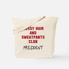 Messy Hair Sweatpants Club Tote Bag