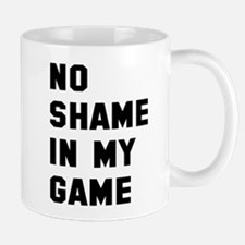 No shame in my game Mug