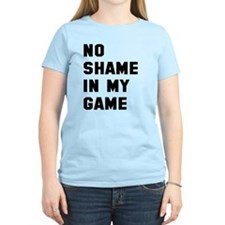 No shame in my game T-Shirt