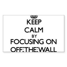 Keep Calm by focusing on Off-The-Wall Decal