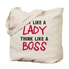 Act like lady think boss Tote Bag