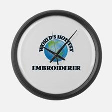 World's Hottest Embroiderer Large Wall Clock