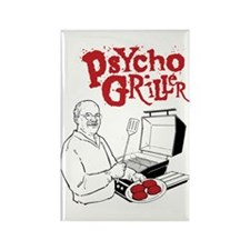 Psycho Griller Rectangle Magnet