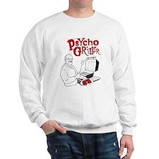 Psycho Griller Sweatshirt