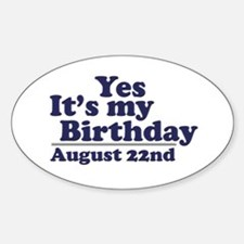 August 22 Birthday Oval Decal