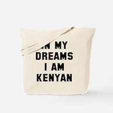 In my dreams I'm Kenyan Tote Bag