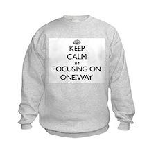 Keep Calm by focusing on One-Way Sweatshirt