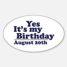 August 20 Birthday Oval Decal