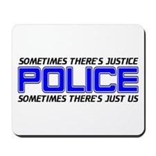 Police Justice Mousepad