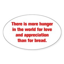 There is more hunger in the world for love and app