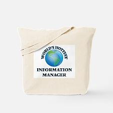 World's Hottest Information Manager Tote Bag