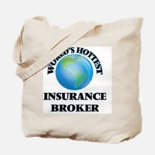 World's Hottest Insurance Broker Tote Bag