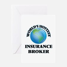 World's Hottest Insurance Broker Greeting Cards