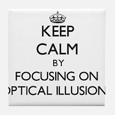 Keep Calm by focusing on Optical Illu Tile Coaster