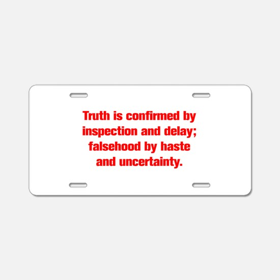 Truth is confirmed by inspection and delay falseho