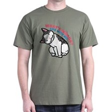 """""""What's Wrong?"""" T-Shirt"""