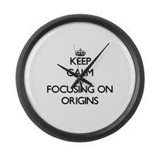 Keep Calm by focusing on Origins Large Wall Clock