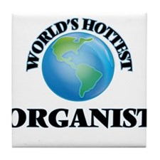 World's Hottest Organist Tile Coaster