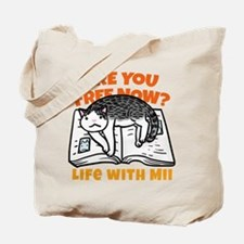 """""""Are you free now?"""" Tote Bag"""