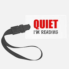 Quiet Im Reading Luggage Tag