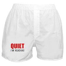 Quiet Im Reading Boxer Shorts
