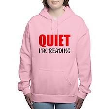 Quiet Im Reading Women's Hooded Sweatshirt
