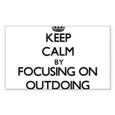 Keep Calm by focusing on Outdoing Decal