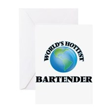 World's Hottest Bartender Greeting Cards