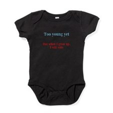Too Young To Vote Baby Bodysuit